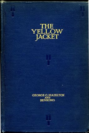 The Yellow Jacket. A Chinese Play Done in a Chinese Manner in Three Acts. George C. and Benrimo...