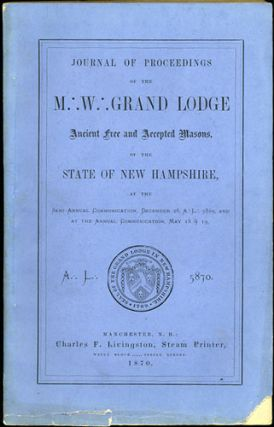 Journal of Proceedings of the M.W. Grand Lodge Free and Accepted Masons of the State of New...