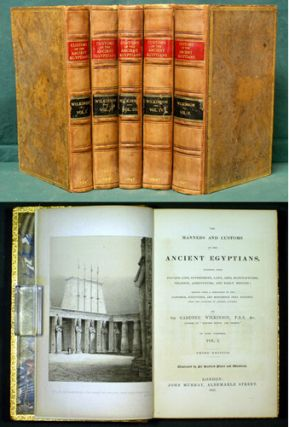 Manners and Customs of the Ancient Egyptians, including their Private Life, Government, Laws,...