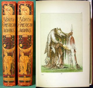 Illustrations of the Manners, Customs, & Condition of the North American Indians. With Letters &...
