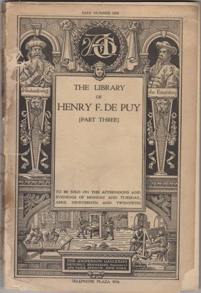The Library of Henry F. De Puy. Part Three. Niagara-Zenger. Henry F. De Puy, Anderson Galleries