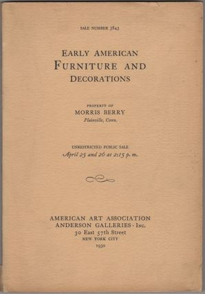 Early American Furniture including Many Collectors' Pieces of Rich Veneer and with Inlay....