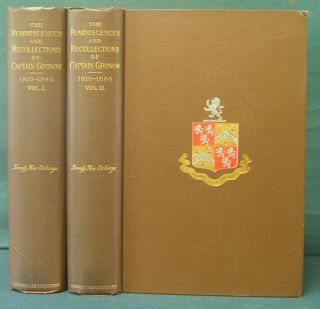The Reminiscences and Recollections of Captain Gronow being Anecdotes of the Camp, Court, Clubs, and Society 1810-1860. [Two Volumes]. Gronow, R H., Joseph Grego.