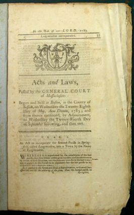 Acts and Laws, Passed by the Great and General Court or Assembly of the Commonwealth of...