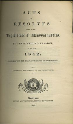 Acts and Resolves passed by the Legislature of Massachusetts, at their Second Session, in the...