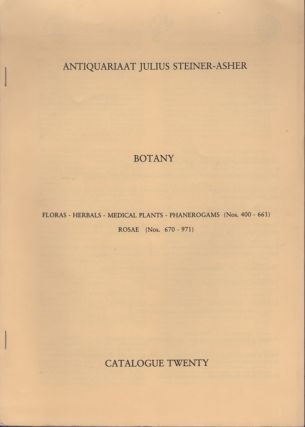Botany. Catalogue Twenty. Antiquariaat Julius Steiner-Asher.