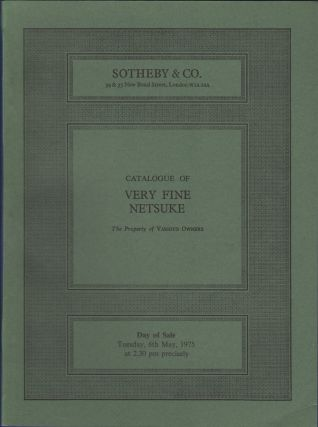 Catalogue of Very Fine Netsuke. 6 May 1975. Sotheby's, Sotheby Parke Bernet, Co, Sotheby