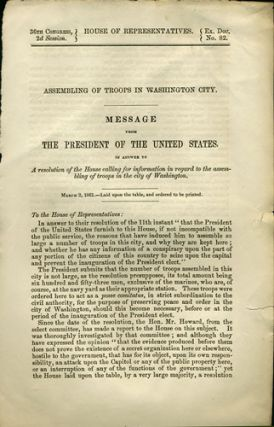 Assembling of Troops in Washington City. Message from the President of the United States, in answer to a Resolution of the House calling for information in regard to the assembling of troops in the City of Washington. James Buchanan.