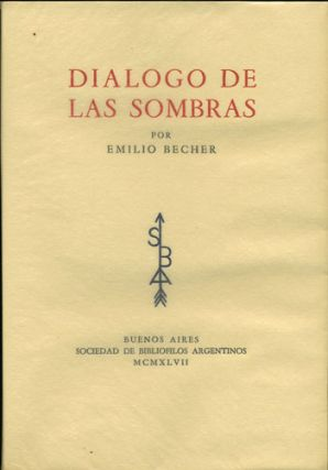 Dialogo de las Sombras. Emilio Becher, Colombo Press.