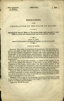 Resolutions of the Legislature of the State of Maine, in favor of Repealing the laws of States or...