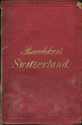 Switzerland. Karl Baedeker.