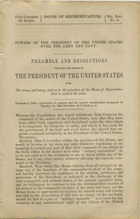 Powers of the President of the United States over the Army and Navy. Preamble and Resolutions...