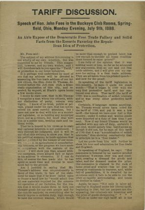 Tariff Discussion. Speech of Hon. John Foos in the Buckeye Club Rooms, Springfield, Ohio, Monday...