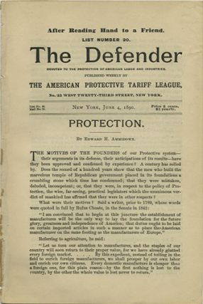 The Defender. Devoted to the Protection of American Labor and Industries [Eight Issues]. Edward...