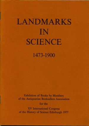 Landmarks in Science 1473-1900. Antiquarian Booksellers Association