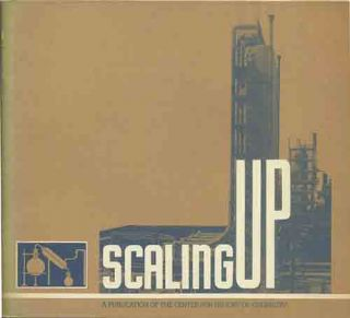 Scaling UP. Science, Engineering, and The American Chemical Industry. John A. Heitmann, David J....