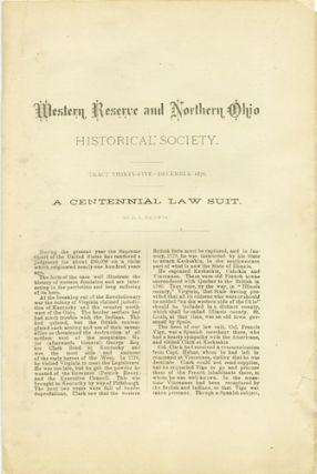 A Centennial Law Suit. Western Reserve and Northern Ohio Historical Society. Tract Thirty-Five....