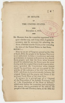 In Senate of the United States. December 4, 1816. Mr. Morrow, from the committee appointed to...