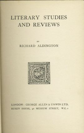 Literary Studies and Reviews. Richard Aldington