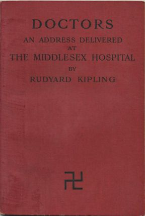 Doctors: An Address Delivered to the Students of the Medical School of the Middlesex Hospital,...