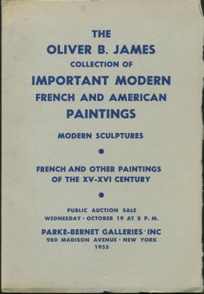 Important Modern French and American Paintings... belonging to the estate of the late Oliver B....