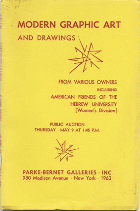 Modern Graphics. Many in color. A few drawings. From various owners, including American Friends...
