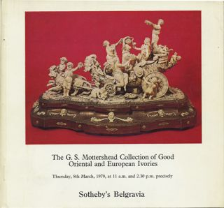 The G.S. Mottershead Collection of good Oriental and European ivories. March 8, 1979. Sotheby...