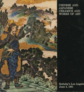 Chinese and Japanese ceramics and works of art. Property from Mr. and Mrs. Jack Snelson [and]...