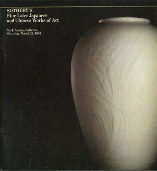 Fine Later Japanese and Chinese works of art. March 27, 1981. Sotheby Parke Bernet