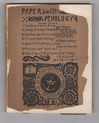 Papers in Penology. Second Series. New York State Reformatory at Elmira
