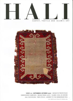 Hali. Carpet, Textile and Islamic Art. Issue 112. July-August 2000. Daniel Shaffer, ed
