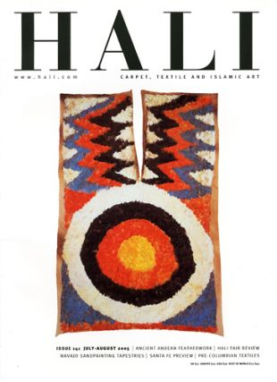 Hali. Carpet, Textile and Islamic Art. Issue 141. July-August 2005. Ben Evans, ed