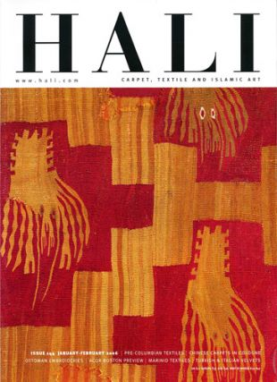 Hali. Carpet, Textile and Islamic Art. Issue 144. January-February 2006. Ben Evans, ed