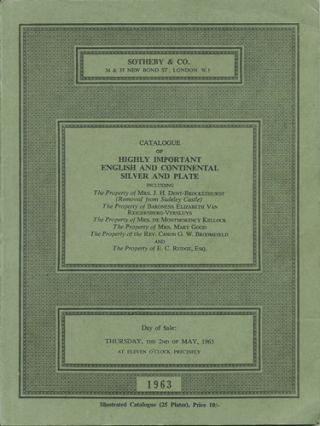 Catalogue of Highly Important English and Continental Silver and Plate. Thursday, the 2nd of May,...