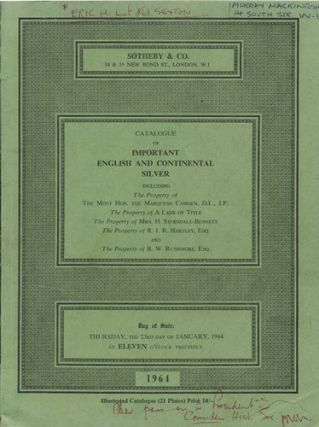 Catalogue of Important English and Continental Silver including the Property of The Most Hon. the...