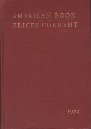 American Book Prices Current. 1974. Volume 80. Katharine Kyes Leab, ed