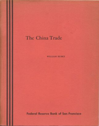 The China Trade. William Burke