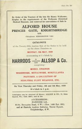 Alford House Princes Gate, Knitghtsbridge. Catalogue of the Twenty-fifth Auction Sale of the...