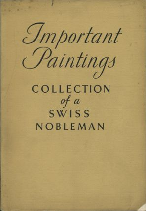 Important Old Masters of the Italian, Flemish, Dutch, French and English Schools. A Collection including Works formerly in the Possession of the Imperial Families of Hohenzollern and Hapsburg, and other Princely Houses. Sale No. 3884. January 22, 1931. Anderson Galleries American Art Association.
