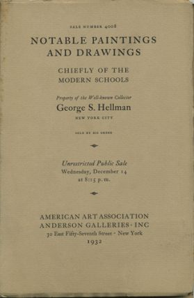 Selections from the Collection of George S. Hellman. ... A fine group by Whistler and the Only...