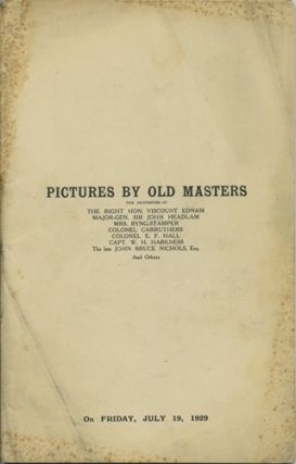 Catalogue of Pictures by Old Masters. ... Also Old Pictures and Drawings. Friday, July 19, 1929....