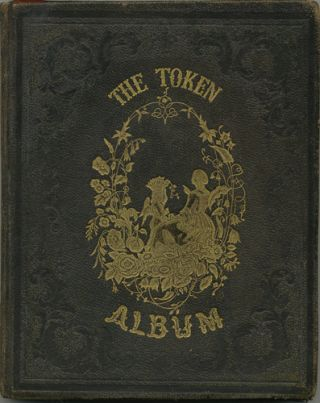 The Token Album. John C. Riker, Hannah E. Keniston