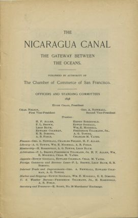 The Nicaragua Canal. The gateway between the oceans. Hugh. Chamber of Commerce of San Francisco...