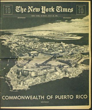 The New York Times. Commonwealth of Puero Rico. Sunday, July 25, 1954. Puerto Rico, New York Times