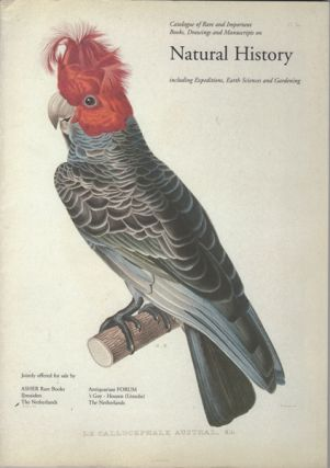 Catalogue of Rare and Important Books, Drawings and Manuscripts on Natural History including...