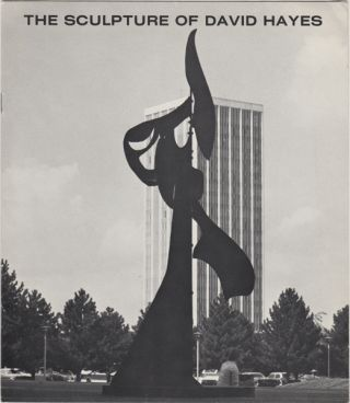 The Sculpture of David Hayes. An exhibition out of doors September 1 to November 1, 1978. David....