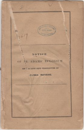 Notice of Mr. Adams' Eulogium on the Life and Character of James Monroe. John Armstrong