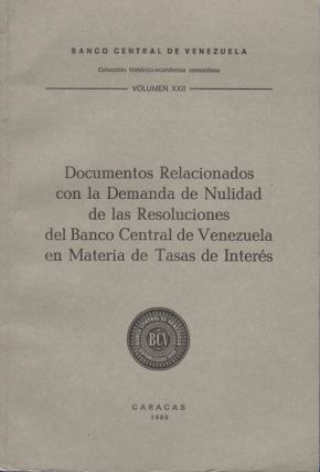 Documentos Relacionados con la Demanda de Nulidad de las Resoluciones del Banco Central de...