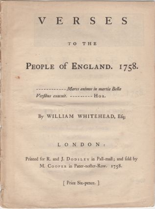 Verses to the People of England. 1758. William Whitehead.