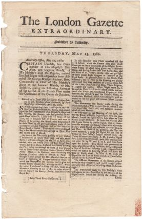 [Battle of Martinique... Combat de la Dominique reported in] The London Gazette Extraordinary. Thursday, May 25, 1780. American Revolution, West Indies.